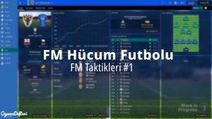 fm 19 hücum futbolu