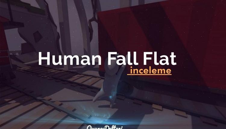 human fall flat inceleme