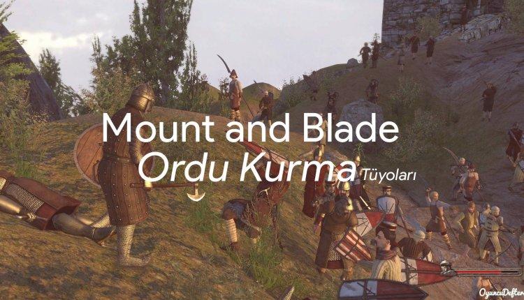 Mount and Blade Ordu kurma