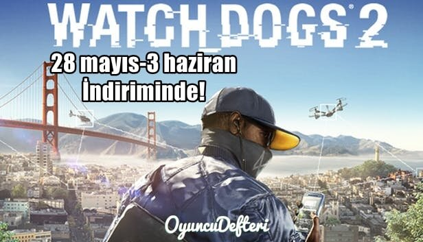 Watch Dogs 2 inceleme