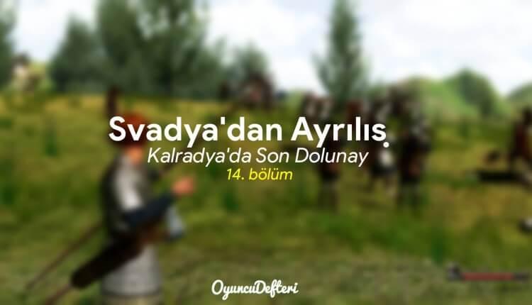 Svadya'dan Ayrılış